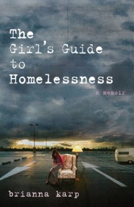 Girl's Guide to Homelessness